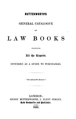 Butterworth s general catalogue of law books