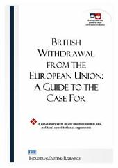 British Withdrawal from the European Union: A Guide to the Case For
