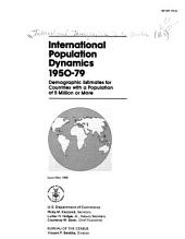 International Population Dynamics, 1950-79: Demographic Estimates for Countries with a Population of 5 Million Or More