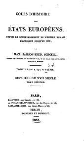 Cours d'histoire des états européens: depuis le bouleversement de l'empire romain d'occident jusqu'en 1789, Volume34