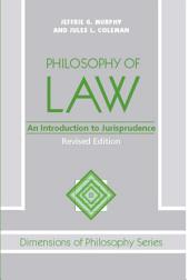 The Philosophy of Law: An Introduction to Jurisprudence