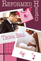 Reformed Hero: Interracial Romance