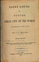 Saint Louis  the Future Great City of the World PDF