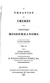 A Treatise on Crimes and Indictable Misdemeanors: Volume 2