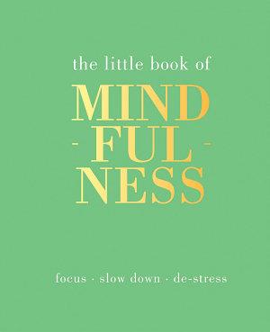 The Little Book of Mindfullness