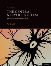 The Central Nervous System: Edition 4
