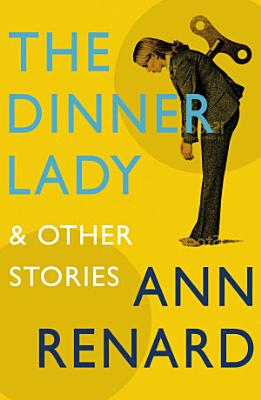 The Dinner Lady and Other Stories