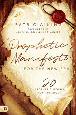 A Prophetic Manifesto for the New Era