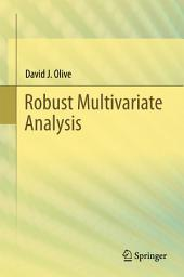 Robust Multivariate Analysis