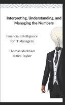Interpreting  Understanding  and Managing the Numbers