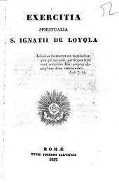 Exercitia spiritualia S. Ignatii de Loyola