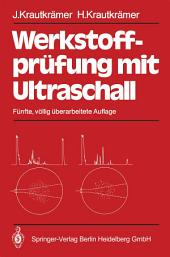 Werkstoffprüfung mit Ultraschall: Ausgabe 5