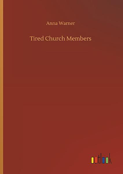 Download Tired Church Members Book