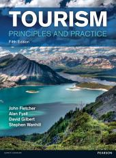 Tourism: Principles and Practice, Edition 5