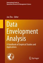Data Envelopment Analysis: A Handbook of Empirical Studies and Applications