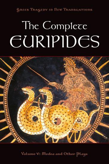 The Complete Euripides Volume V PDF