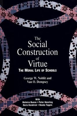 The Social Construction of Virtue PDF