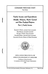 Family Income and Expenditures: Middle Atlantic, North Central and New England Regions : Part 1, Family Income