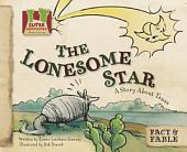 Lonesome Star: A Story About Texas