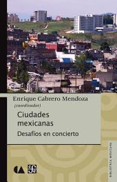 Ciudades mexicanas: Desafíos en concierto
