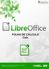 Folha de Cálculo Calc: Coleccção Manual TIC e LibreOffice