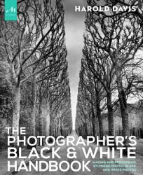 The Photographer S Black And White Handbook Book PDF