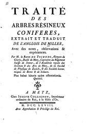 Traité des arbres résineux conifères: extrait et traduit de l'anglois, avec des notes, observations & expériences par le baron de Tschudi