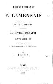 La Divine comédie de Dante Alighieri: précédée d'une introd. sur la vie, les doctrines et les œuvres du Dante, Volume1