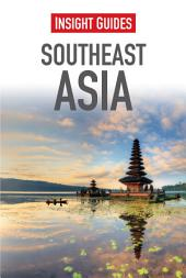 Insight Guides Southeast Asia: Edition 4