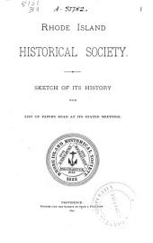 Sketch of Its History: With List of Papers Read at Its Stated Meetings, Volume 3, Issues 1-13