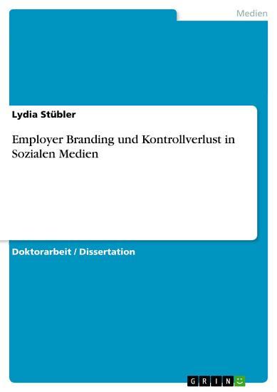 Employer Branding und Kontrollverlust in Sozialen Medien PDF