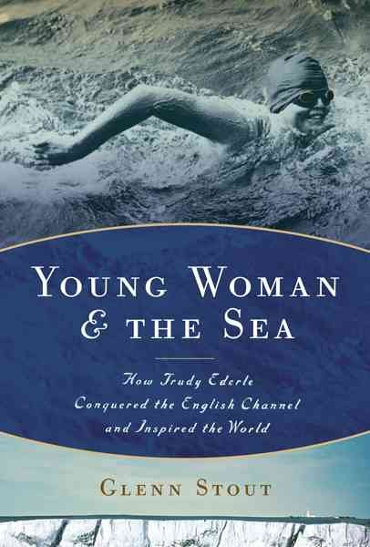 Download Young Woman and the Sea Book