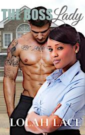 The Boss Lady (BWWM Interracial Romance)
