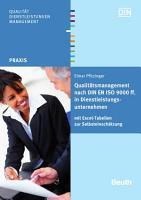Qualit  tsmanagement nach DIN EN ISO 9000 ff  in Dienstleistungsunternehmen PDF