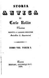 Storia antica: Versione ridotta a lezione migliore arricchita di annotazioni, Volume 8