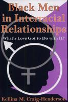 Black Men in Interracial Relationships PDF