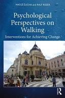 Psychological Perspectives on Walking
