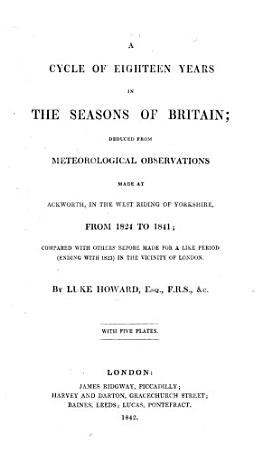 A cycle of Eighteen years in the Seasons of Britain  deduced from meteorological observations PDF
