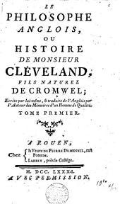 Le philosophe anglais, ou Histoire de monsieur Cléveland, fils naturel de Cromwell: Volumes1à4