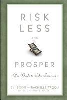 Risk Less and Prosper PDF