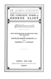 The Complete Works of George Eliot...: Middlemarch. pt.1 & pt.2