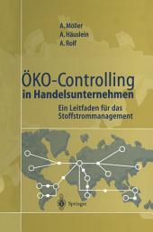 Öko-Controlling in Handelsunternehmen: Ein Leitfaden für das Stoffstrommanagement