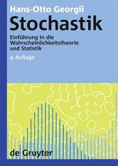 Stochastik: Einführung in die Wahrscheinlichkeitstheorie und Statistik, Ausgabe 4