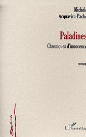 PALADINES: Chronique d'innocence (Roman)