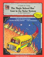 Guide for Using the Magic School Bus  R  Lost in the Solar System in the Classroom  Teacher s Guide  PDF