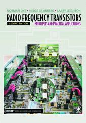 Radio Frequency Transistors: Principles and Practical Applications, Edition 2