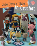 Once Upon a Time . . . in Crochet