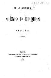 Scènes Poétiques. Vendée