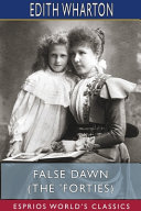 False Dawn  The  Forties   Esprios Classics  PDF