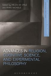 Advances in Religion, Cognitive Science, and Experimental Philosophy